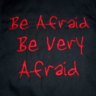 be-afraid-be-very-afraid